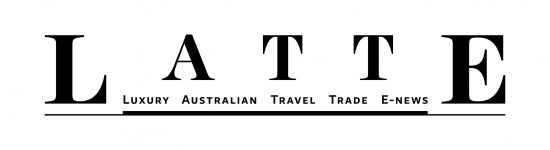 LATTE - Luxury Australian Travel Trade E-news